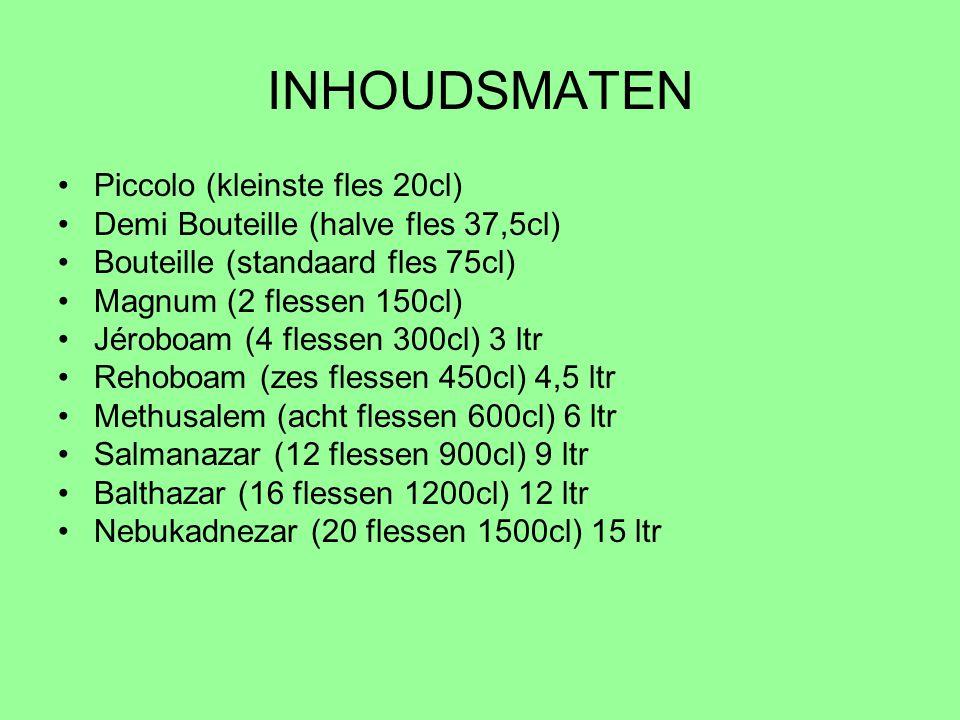 INHOUDSMATEN Piccolo (kleinste fles 20cl) Demi Bouteille (halve fles 37,5cl) Bouteille (standaard fles 75cl) Magnum (2 flessen 150cl) Jéroboam (4 fles
