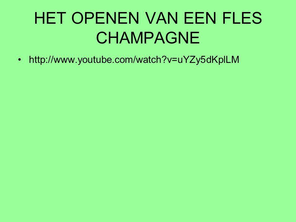 HET OPENEN VAN EEN FLES CHAMPAGNE http://www.youtube.com/watch?v=uYZy5dKplLM