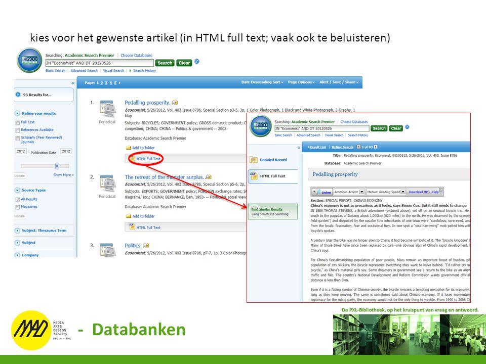 kies voor het gewenste artikel (in HTML full text; vaak ook te beluisteren) - Databanken