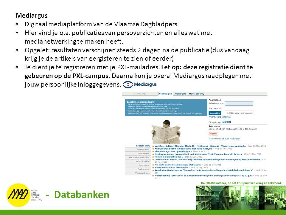 Mediargus Digitaal mediaplatform van de Vlaamse Dagbladpers Hier vind je o.a. publicaties van persoverzichten en alles wat met medianetwerking te make