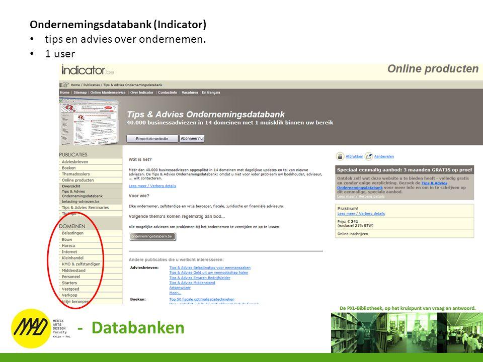 Ondernemingsdatabank (Indicator) tips en advies over ondernemen. 1 user - Databanken
