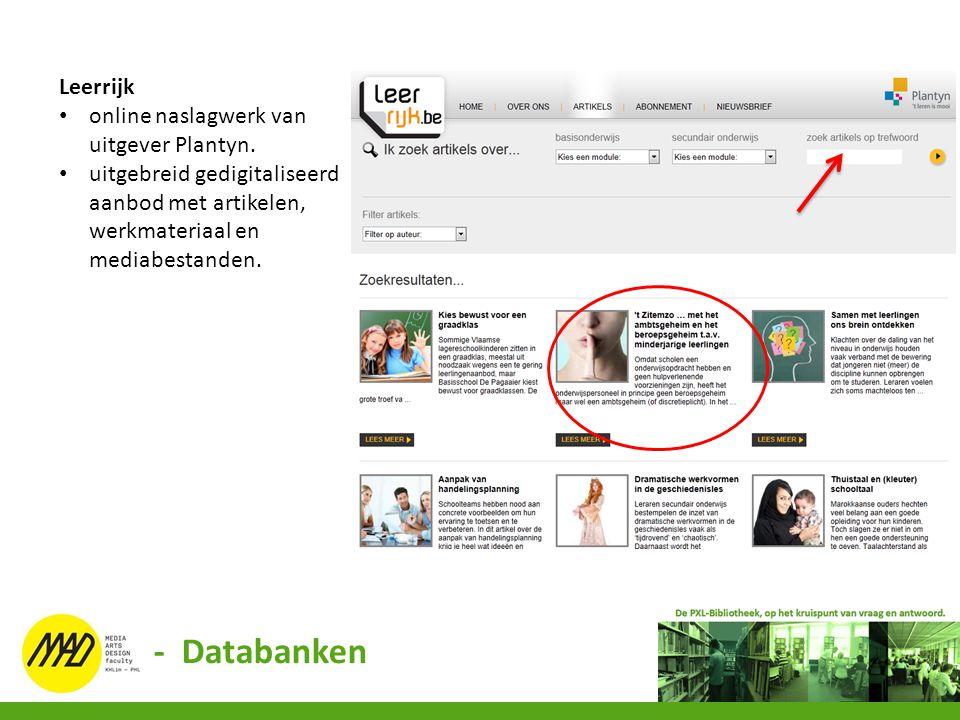 Leerrijk online naslagwerk van uitgever Plantyn. uitgebreid gedigitaliseerd aanbod met artikelen, werkmateriaal en mediabestanden. - Databanken