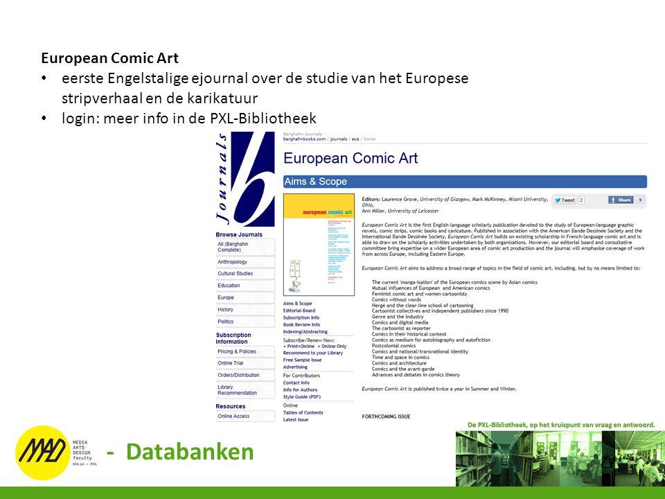 European Comic Art eerste Engelstalige ejournal over de studie van het Europese stripverhaal en de karikatuur login: meer info in de PXL-Bibliotheek -