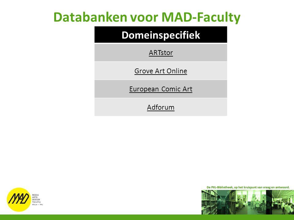 Databanken voor MAD-Faculty Domeinspecifiek ARTstor Grove Art Online European Comic Art Adforum