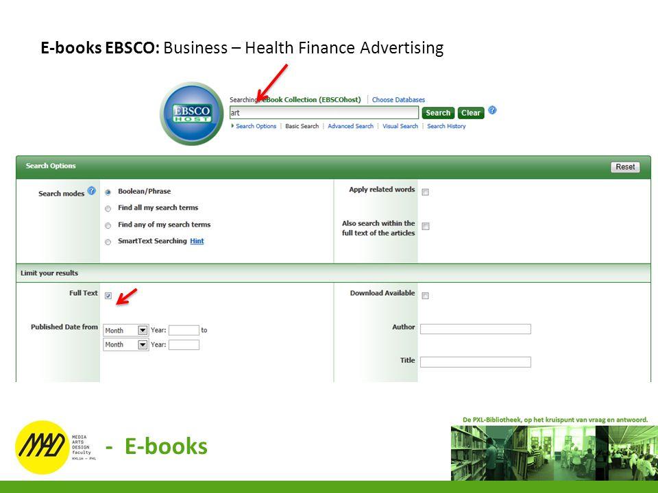 E-books EBSCO: Business – Health Finance Advertising - E-books