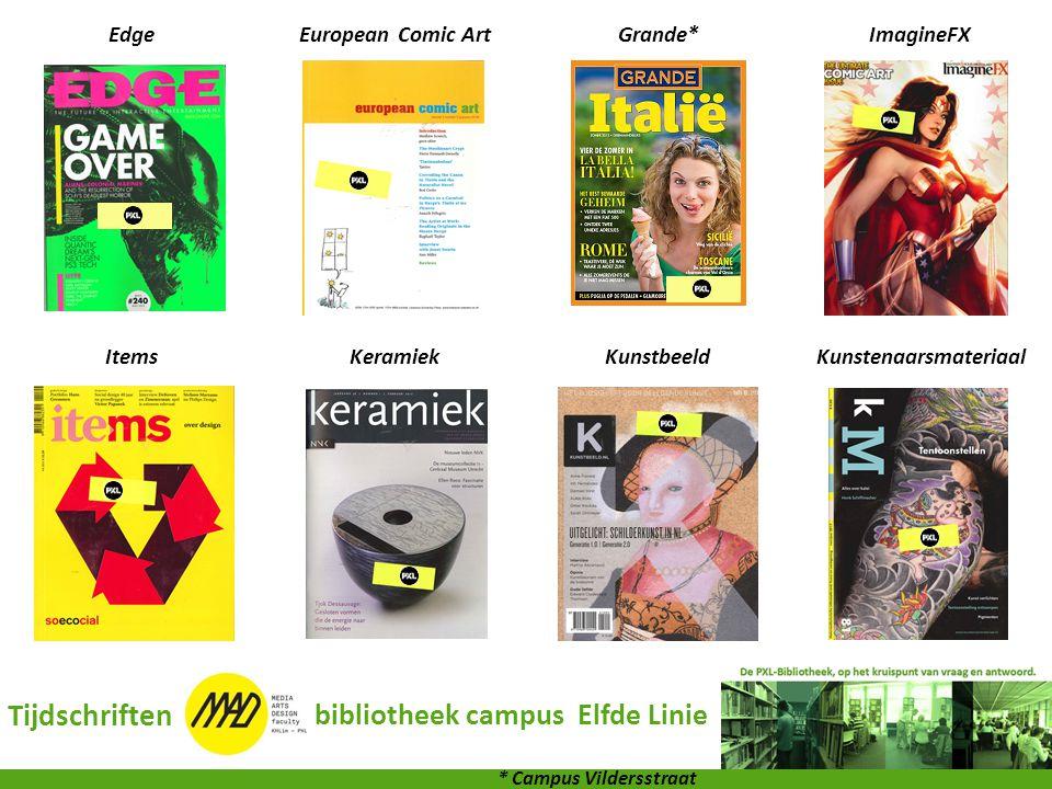 EdgeEuropean Comic ArtGrande*ImagineFX ItemsKeramiekKunstbeeldKunstenaarsmateriaal Tijdschriften bibliotheek campus Elfde Linie * Campus Vildersstraat