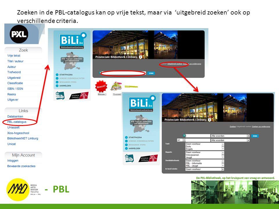 Zoeken in de PBL-catalogus kan op vrije tekst, maar via 'uitgebreid zoeken' ook op verschillende criteria. - PBL