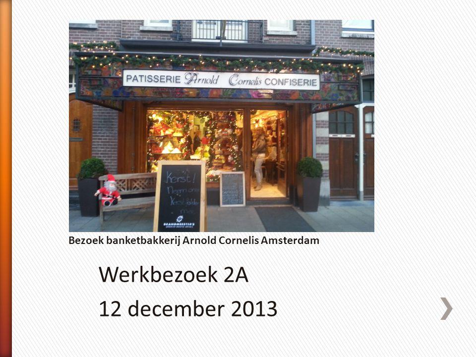 Werkbezoek 2A 12 december 2013