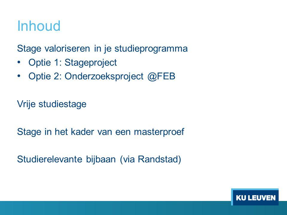 Stage valoriseren in je studieprogramma Optie 1: Stageproject