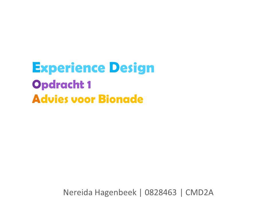 Experience Design Opdracht 1 Advies voor Bionade Nereida Hagenbeek | 0828463 | CMD2A