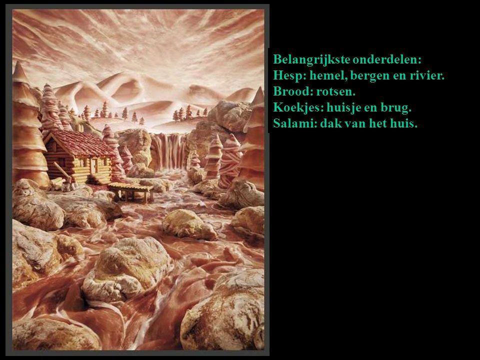 Belangrijkste onderdelen: Hesp: hemel, bergen en rivier. Brood: rotsen. Koekjes: huisje en brug. Salami: dak van het huis.
