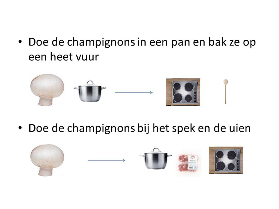 Doe de champignons in een pan en bak ze op een heet vuur Doe de champignons bij het spek en de uien