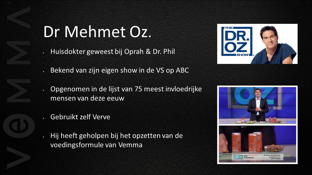 Dr Mehmet Oz. Huisdokter geweest bij Oprah & Dr. Phil Bekend van zijn eigen show in de VS op ABC Opgenomen in de lijst van 75 meest invloedrijke mense