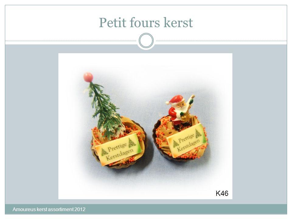 Petit fours kerst Amoureus kerst assortiment 2012 K46