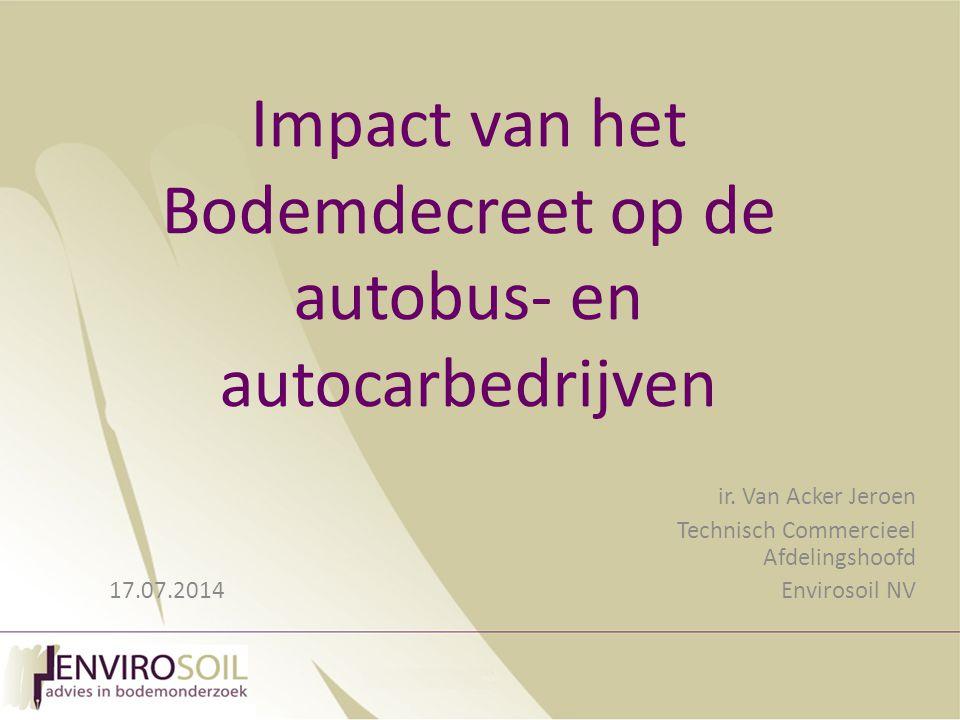 Impact van het Bodemdecreet op de autobus- en autocarbedrijven ir.