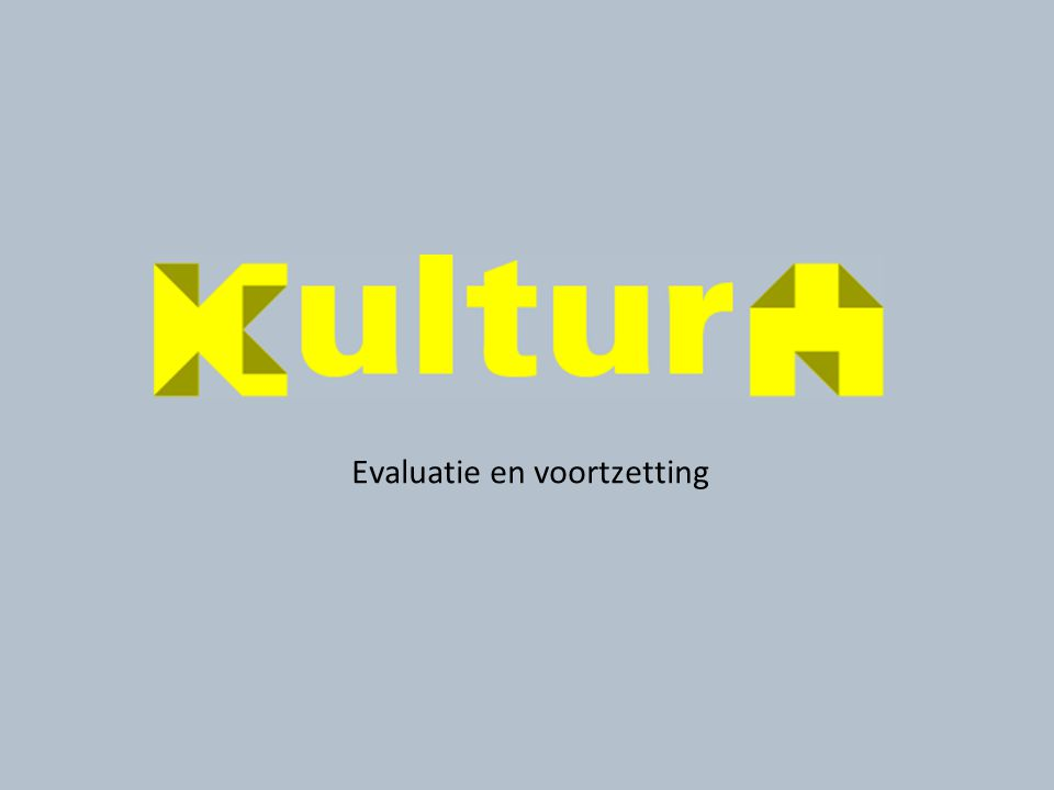 Evaluatie en voortzetting