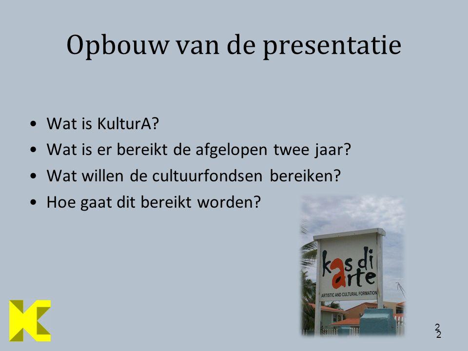 2 2 Opbouw van de presentatie Wat is KulturA. Wat is er bereikt de afgelopen twee jaar.