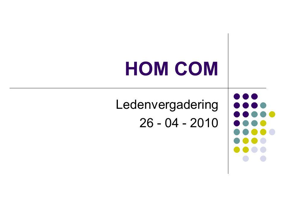 HOM COM Ledenvergadering 26 - 04 - 2010