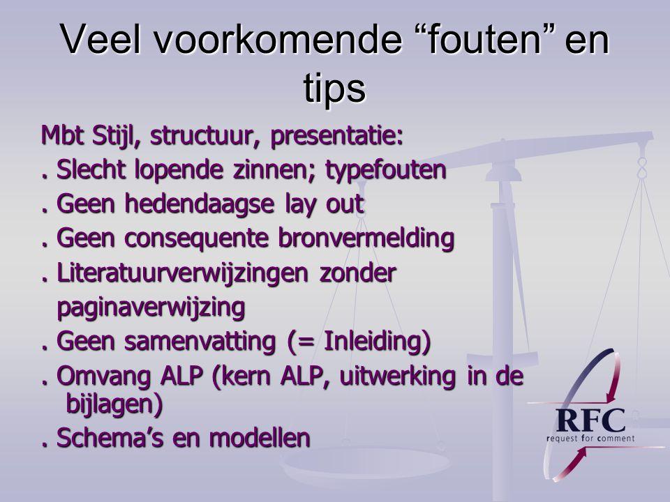 Veel voorkomende fouten en tips Mbt Stijl, structuur, presentatie:.