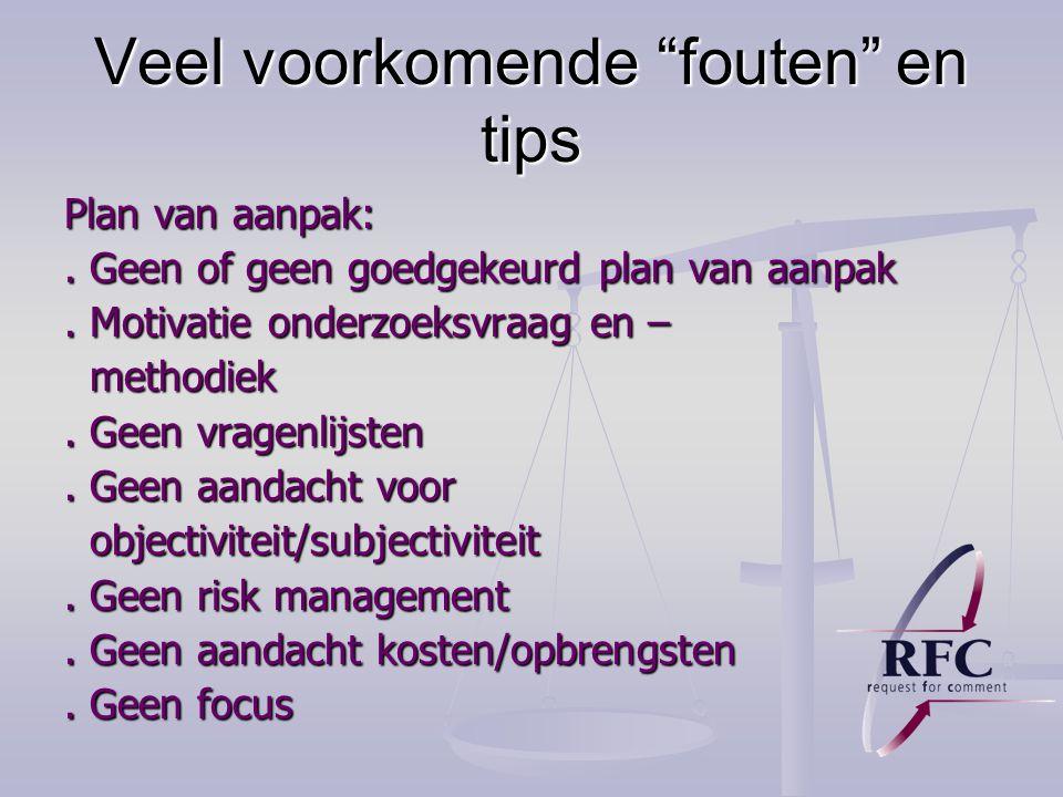 Veel voorkomende fouten en tips Plan van aanpak:.