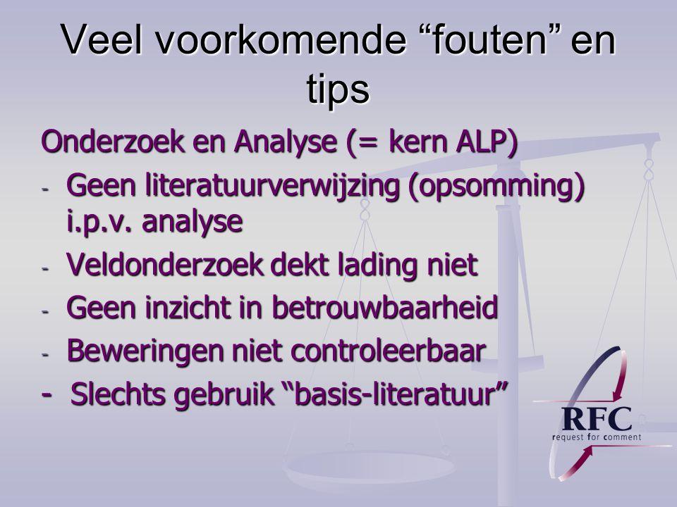 Veel voorkomende fouten en tips Onderzoek en Analyse (= kern ALP) - Geen literatuurverwijzing (opsomming) i.p.v.