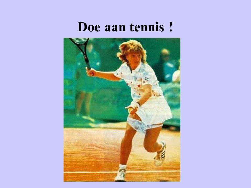 Doe aan tennis !