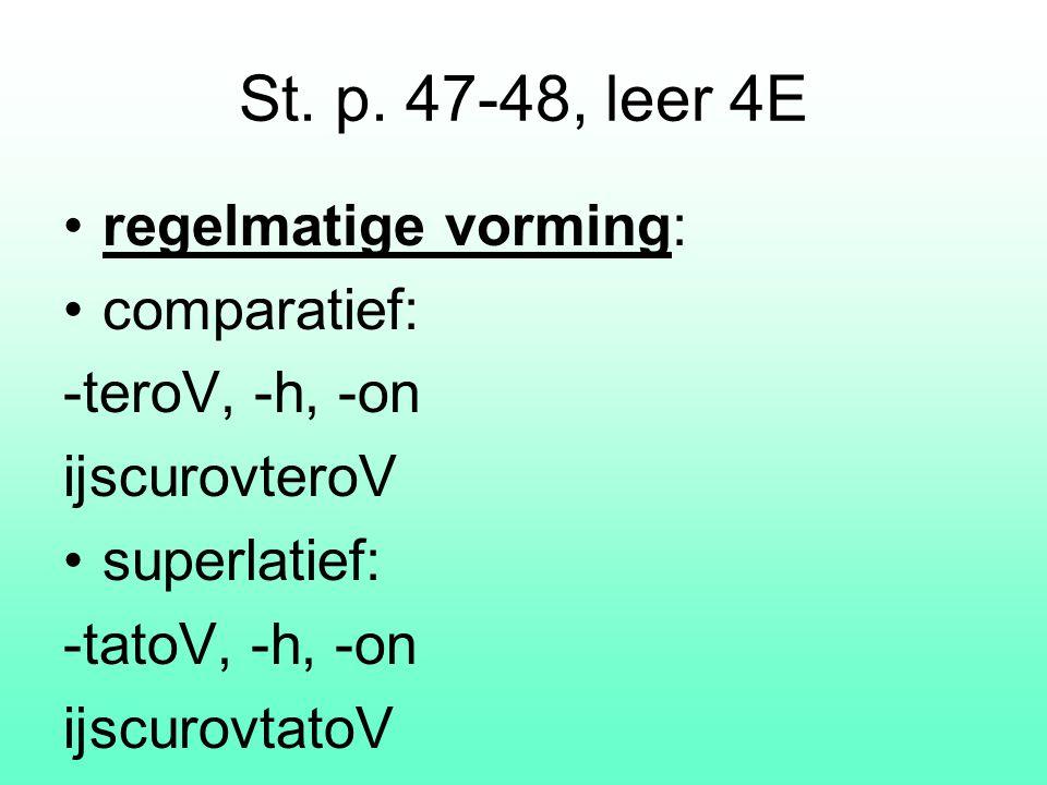 4. pleivwn comp., nom. enk.