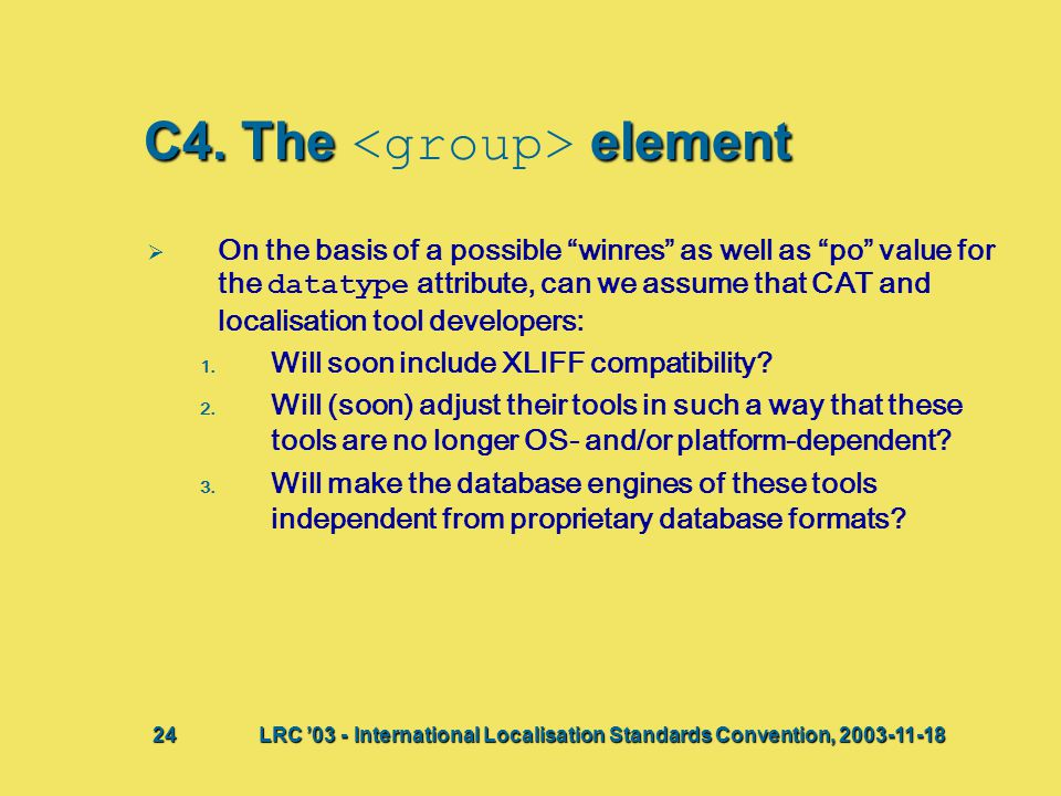 "C4. Theelement C4. The element   On the basis of a possible ""winres"" as well as ""po"" value for the datatype attribute, can we assume that CAT and lo"