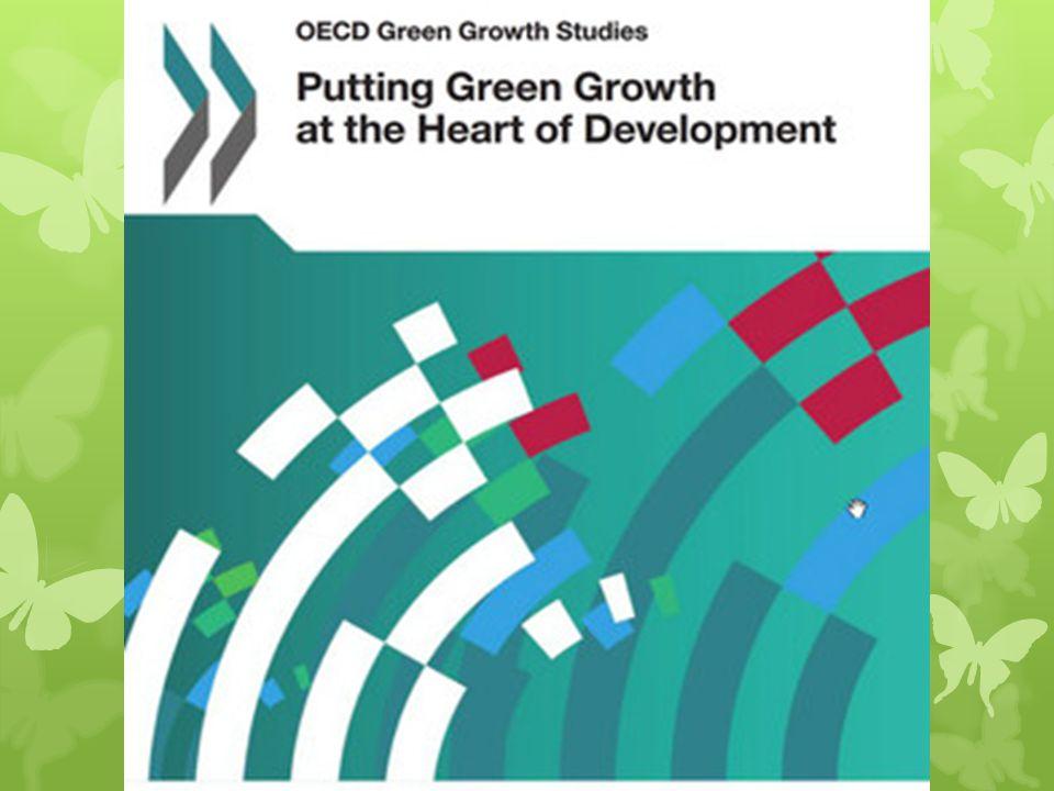 Naar groene groei OECD (2011)  Groene groei betekent dat economische groei en ontwikkeling worden nagestreefd zonder dat de voor ons welzijn zo belan