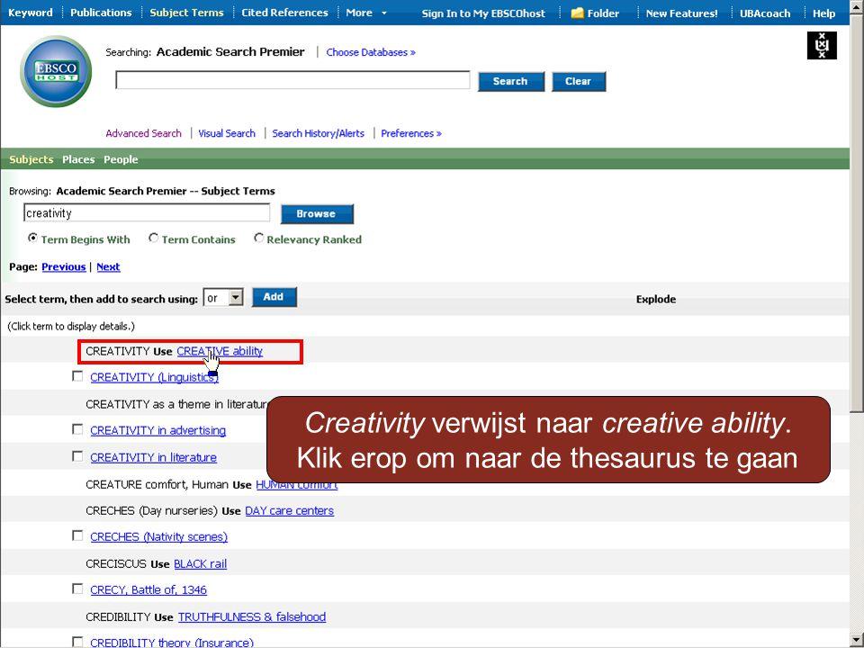 Creativity verwijst naar creative ability. Klik erop om naar de thesaurus te gaan