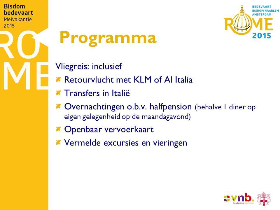 Programma Vliegreis: inclusief Retourvlucht met KLM of Al Italia Transfers in Italië Overnachtingen o.b.v.