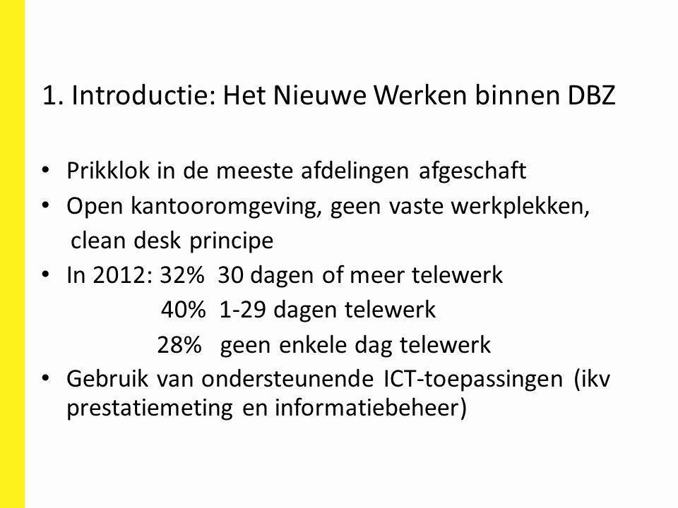 Prikklok in de meeste afdelingen afgeschaft Open kantooromgeving, geen vaste werkplekken, clean desk principe In 2012: 32% 30 dagen of meer telewerk 4
