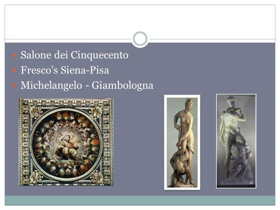 Salone dei Cinquecento Fresco's Siena-Pisa Michelangelo - Giambologna
