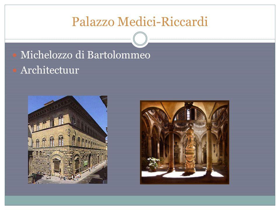 Palazzo Medici-Riccardi Michelozzo di Bartolommeo Architectuur