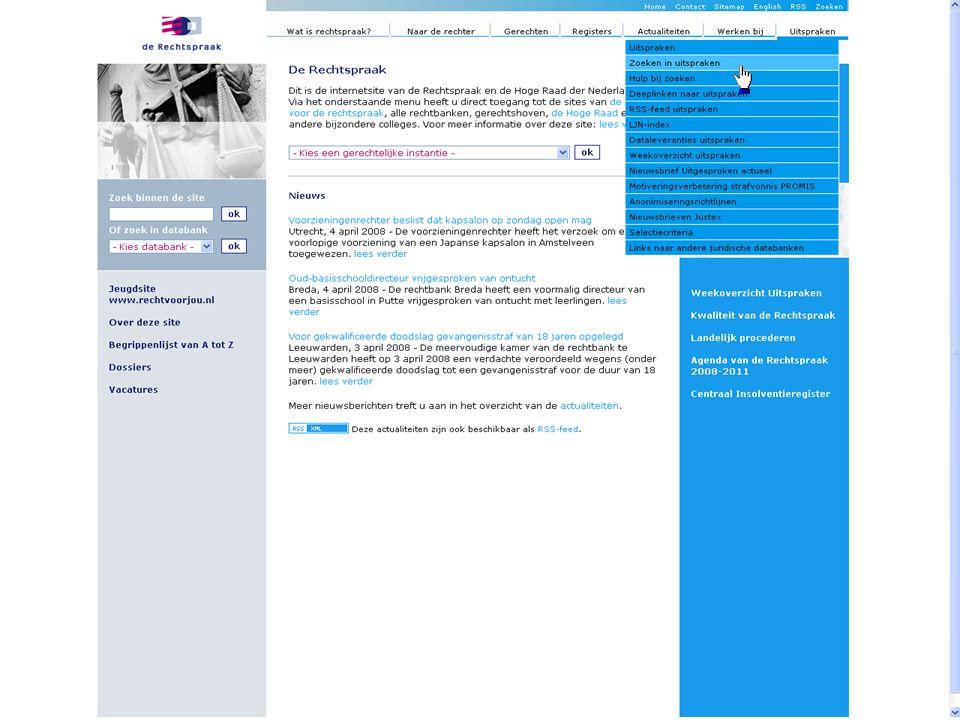 Voorbeeld: je zoekt een uitspraak van de Hoge Raad gedaan op 18 maart 2008