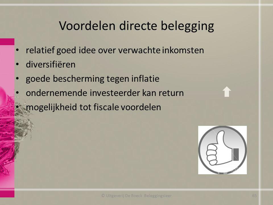 Voordelen directe belegging relatief goed idee over verwachte inkomsten diversifiëren goede bescherming tegen inflatie ondernemende investeerder kan r