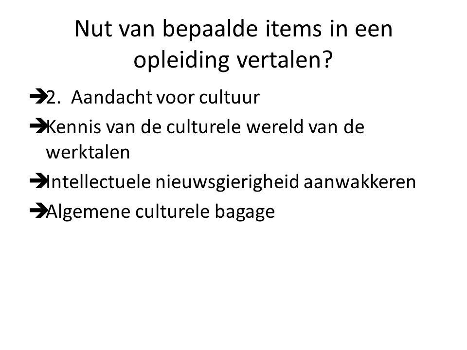 Nut van bepaalde items in een opleiding vertalen. 2.