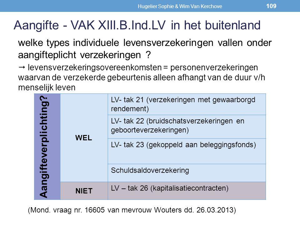 welke types individuele levensverzekeringen vallen onder aangifteplicht verzekeringen ?  levensverzekeringsovereenkomsten = personenverzekeringen waa