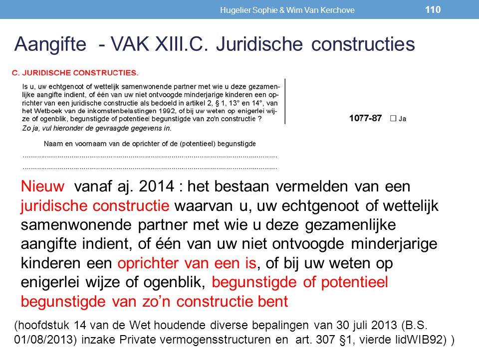 Nieuw vanaf aj. 2014 : het bestaan vermelden van een juridische constructie waarvan u, uw echtgenoot of wettelijk samenwonende partner met wie u deze