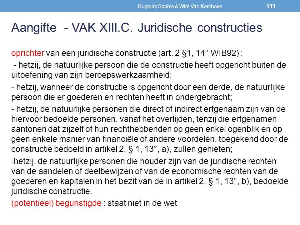 oprichter van een juridische constructie (art. 2 §1, 14° WIB92) : - hetzij, de natuurlijke persoon die de constructie heeft opgericht buiten de uitoef