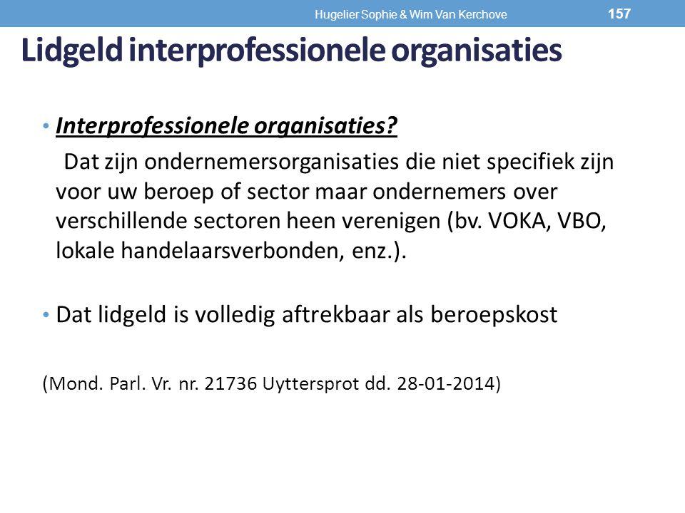 Lidgeld interprofessionele organisaties Interprofessionele organisaties? Dat zijn ondernemersorganisaties die niet specifiek zijn voor uw beroep of se