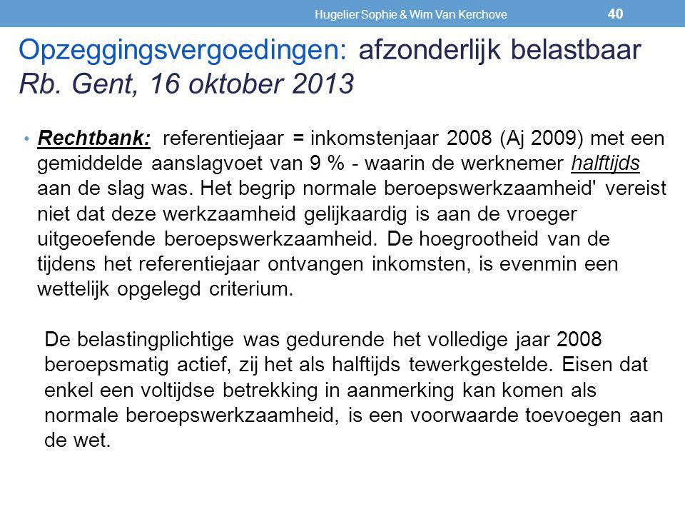 Rechtbank: referentiejaar = inkomstenjaar 2008 (Aj 2009) met een gemiddelde aanslagvoet van 9 % - waarin de werknemer halftijds aan de slag was. Het b