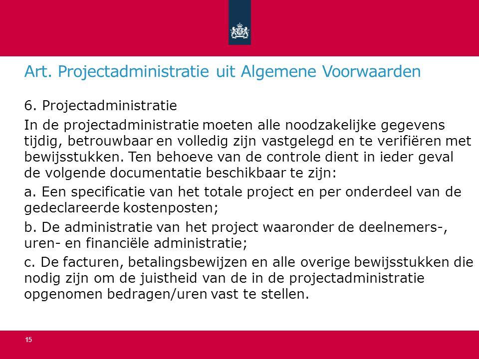 Art.Projectadministratie uit Algemene Voorwaarden 6.