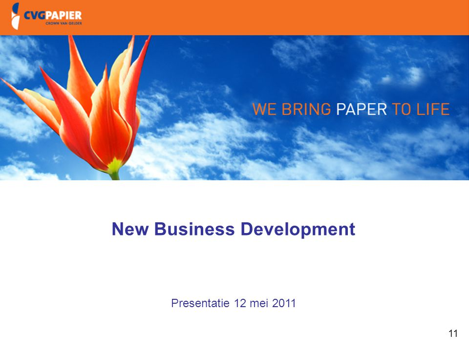 11 1. Intro & doelstellingen New Business Development Presentatie 12 mei 2011