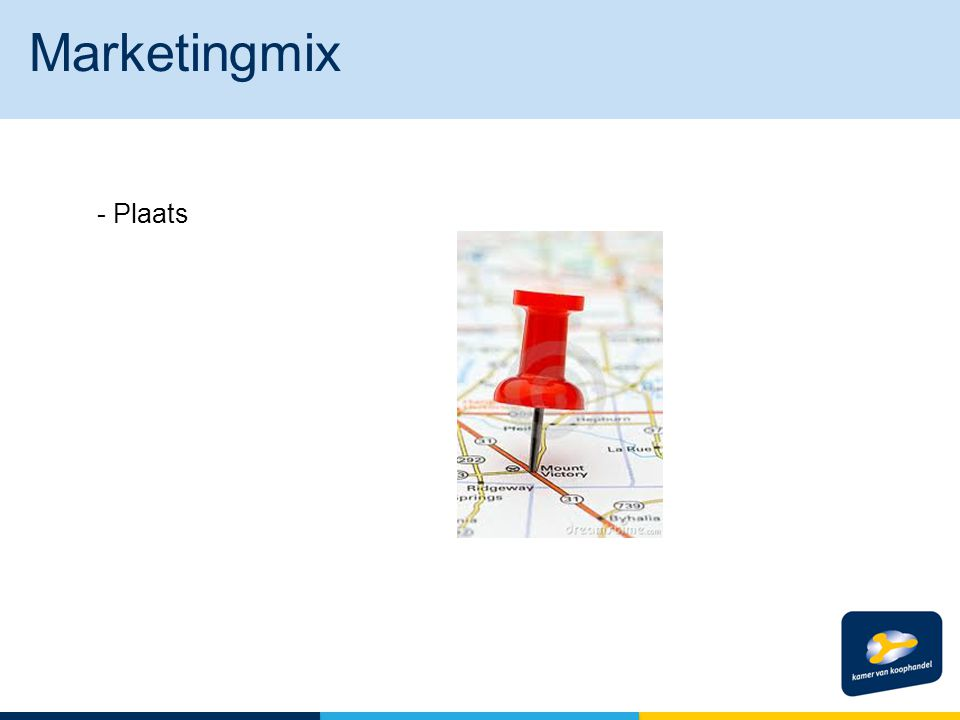 Marketingmix - Plaats