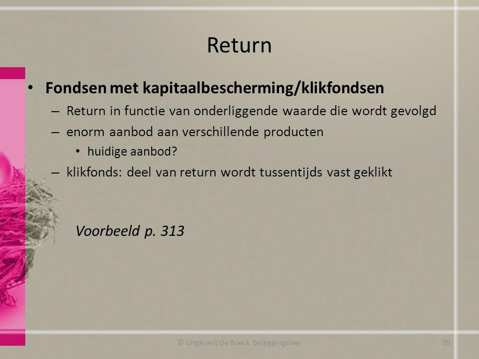 Return Fondsen met kapitaalbescherming/klikfondsen – Return in functie van onderliggende waarde die wordt gevolgd – enorm aanbod aan verschillende pro