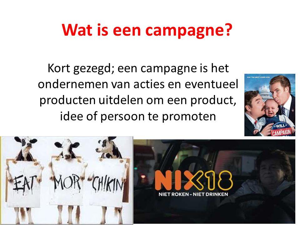 Wat is een campagne? Kort gezegd; een campagne is het ondernemen van acties en eventueel producten uitdelen om een product, idee of persoon te promote