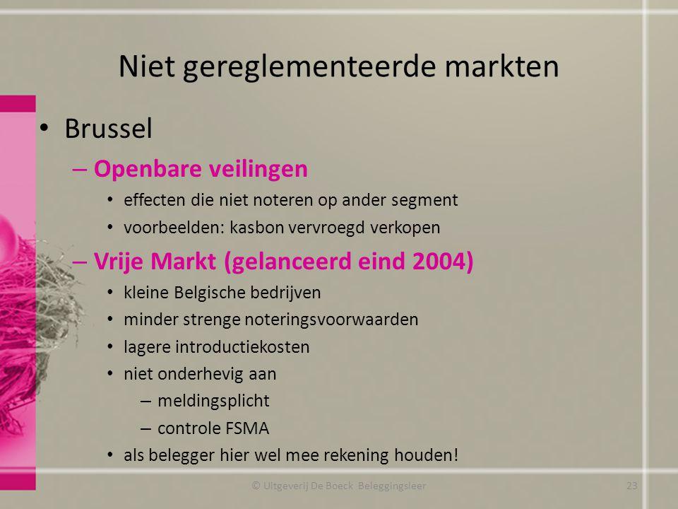 Niet gereglementeerde markten Brussel – Openbare veilingen effecten die niet noteren op ander segment voorbeelden: kasbon vervroegd verkopen – Vrije M