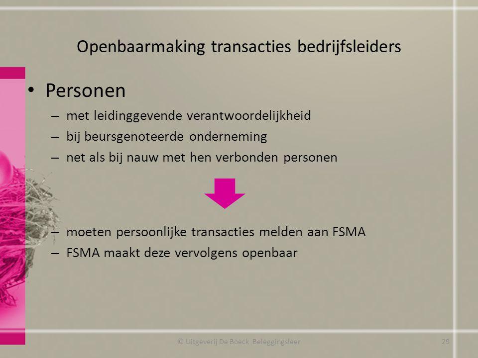 Openbaarmaking transacties bedrijfsleiders Personen – met leidinggevende verantwoordelijkheid – bij beursgenoteerde onderneming – net als bij nauw met
