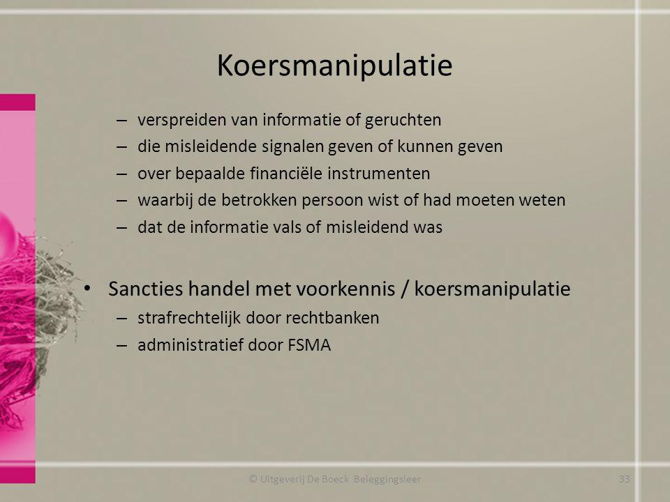 Koersmanipulatie – verspreiden van informatie of geruchten – die misleidende signalen geven of kunnen geven – over bepaalde financiële instrumenten –